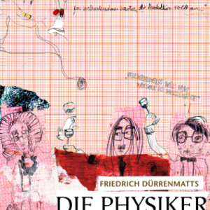 Die Physiker/The Physisicts