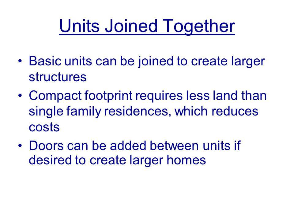 Units joined together5 bigger