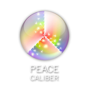 PEACE  CALIBER