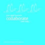 Collaborate Secret of Success