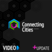 Connecting Cities +VIDEO Watch with sound ON