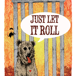 just let it roll