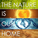 The nature is our home