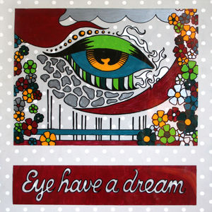 Eye have a dream