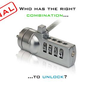 Who has the right combination to unlock?