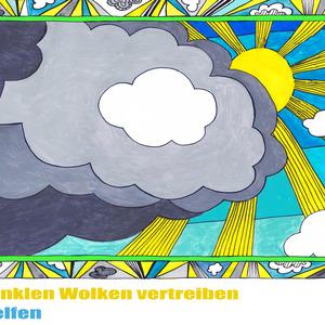 Dunkle Wolken vertreiben