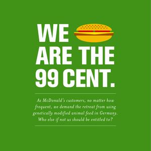 We are the 99 cent! Wir sind die 99 Cent!