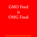 gmo feed is omg food