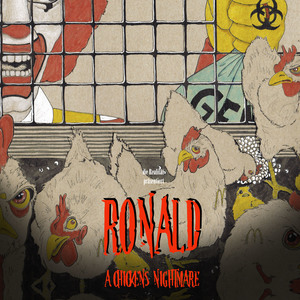 RONALD - A chicken's nightmare