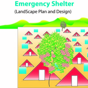 Emergency Sheltar (Landscape Plan-Design)