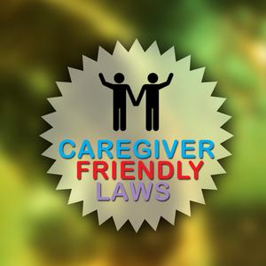 Implementing caregiver friendly legislation
