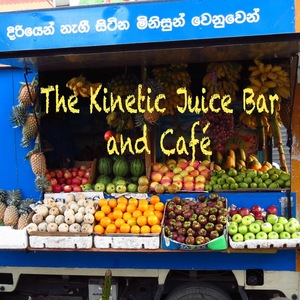 Kinetic Juice Bar and Café