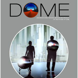 Dome- Cleaning capsule of the future