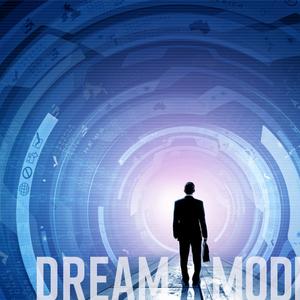 DREAM MODE