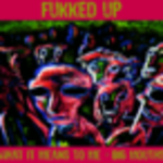 fukked_up
